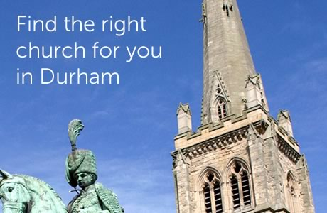 Find the right church for you in Durham