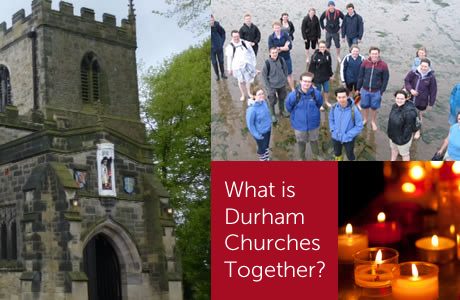 What is Durham Churches Together?